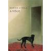 Magvető Könyvkiadó Bartis Attila: A vége