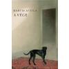 Magvető Kiadó Bartis Attila-A vége (Új példány, megvásárolható, de nem kölcsönözhető!)