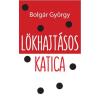 BOLGÁR GYÖRGY - LÖKHAJTÁSOS KATICA