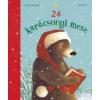 Brigitte Weninger, Eve Tharlet 24 karácsonyi mese