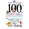 Akkord Kiadó John D. Barrow: 100 alapvető dolog a matematikáról és a művészetről, amiről nem tudtuk, hogy nem tudjuk