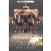 Könyvmolyképző Kiadó ERIK LARSON: FENEVADAK KERTJE