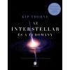 Kip Thorne Interstellar. Valódi tudomány a Csillagok között