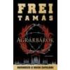Alexandra Agrárbárók - Frei Tamás