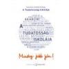 Tudatosság könyvtár A tudatosság iskolája - Kereszty András György