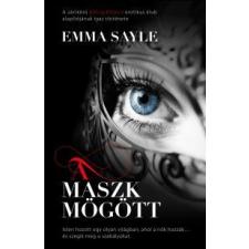 Emma Sayle A maszk mögött gyermek- és ifjúsági könyv