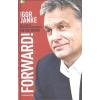 AERAMENTUM BOOKS / LÍRA IGOR JANKE: FORWARD! /THE STORY OF HUNGARIAN PRIME MINISTER VIKTOR ORBÁN