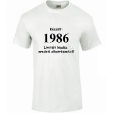 Tréfás póló 30 éves, Készült 1986...   (XL)