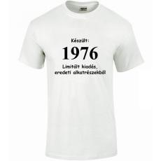 Tréfás póló 40 éves, Készült 1976...   (XXXL)