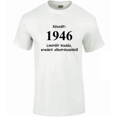 Tréfás póló 70 éves, Készült 1946...  (L)