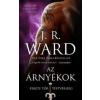 J. R. Ward : Az árnyékok - Fekete Tőr Testvériség 13.