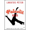 Lakatos Péter Paleolit edzés - Primal Move - Ismerd meg az ősi erő titkát!