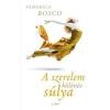 Federica Bosco A szerelem különös súlya