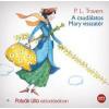 P. L. Travers A csudálatos Mary visszatér - Hangoskönyv