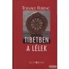 Kelet Kiadó Tibetben a lélek + DVD
