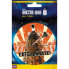 Doctor Who Exterminate matrica