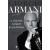 Giorgio Armani A hülyék sosem elegánsak