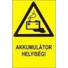 Akkumulátor helyiség! (TÁBLA)