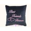 Best Friends Forever plüss párna 35x35 fekete