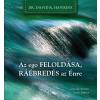 HAWKINS, DAVID R. - AZ EGO FELOLDÁSA, RÁÉBREDÉS AZ ÉNRE