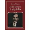 Magyar Közlöny Lap- és Könyvkiadó Babits Mihály: Jónás könyve - A gólyakalifa 53.