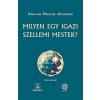 Helikon Kiadó Omraam Mikhael Aivanhov: Milyen egy igazi szellemi mester?