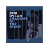 Bob Dylan Shadows In The Night (Limited Edition) LP+CD