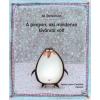 Pozsonyi Pagony Jill Tomlinson - A pingvin, aki mindenre kíváncsi volt (Új példány, megvásárolható, de nem kölcsönözhető!)