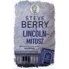 Gabo Könyvkiadó Steve Berry-A Lincoln-mítosz (Új példány, megvásárolható, de nem kölcsönözhető!)