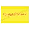 Printex 26×16mm eredeti OLASZ Egység ár/ Eladási ár feliratos árazószalag / sárga alapon / szögletes