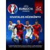 Gabo Könyvkiadó UEFA Euro 2016 Franciaország - Hivatalos kézikönyv (Új példány, megvásárolható, de nem kölcsönözhető!)