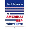 JOHNSON, PAUL - AZ AMERIKAI NÉP TÖRTÉNETE