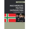 POGÁTSA ZOLTÁN - MAGYARORSZÁG POLITIKAI GAZDASÁGTANA - AZ ÉSZAKI MODELL ESÉLYEI