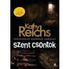 Kathy Reichs Szent csontok