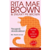 Rita Mae Brown, Sneaky Pie Brown Nyugodj darabokban