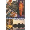 The Bhaktivedanta Book Trust Kérdések és válaszok a Krisna-tudatról