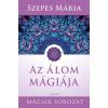 Édesvíz Kiadó Szepes Mária-Az álom mágiája (Új példány, megvásárolható, de nem kölcsönözhető!)
