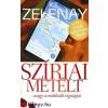 K.T. Zelenay K. T. Zelenay: Szíriai metélt - avagy a muttikulti végnapjai