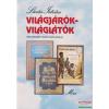 Móra Ferenc Könyvkiadó Világjárók - világlátók