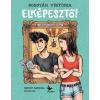 Kolibri Kiadó Bosnyák Viktória: Elképesztő! - Apolló Akadémia
