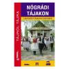 Nógrádi tájakon útikönyv