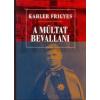 Kairosz Kiadó Kahler Frigyes: A múltat bevallani