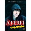 dr. Csernus Imre dr. Csernus Imre: A férfi - Srácoknak