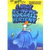 Pannónia Filmstúdió A nagy ho-ho-ho-horgászverseny