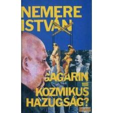 Danubius Gagarin = Kozmikus hazugság? antikvárium - használt könyv
