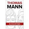 Gabo Könyvkiadó Thomas Mann: Az elcserélt fejek