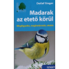 Sziget Könyvkiadó Detlef Singer: Madarak az etető körül