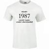 Tréfás póló 30 éves, Készült 1987...  (XXL)