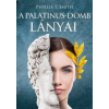 Phyllis T. Smith T. SMITH, PHYLLIS - A PALATINUS-DOMB LÁNYAI