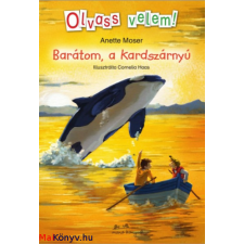 Annette Moser : Barátom, a kardszárnyú - Olvass velem! ajándékkönyv